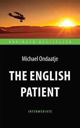 The English Patient. Автор — Майкл Ондатже. Переплет —